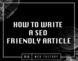 HOW TO WRITE A SEO FRIENDLY BLOG ARTICLE